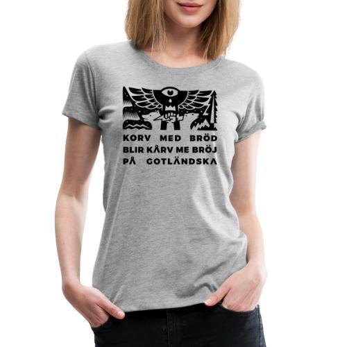 Korv med bröj (mörkt) - Premium-T-shirt dam