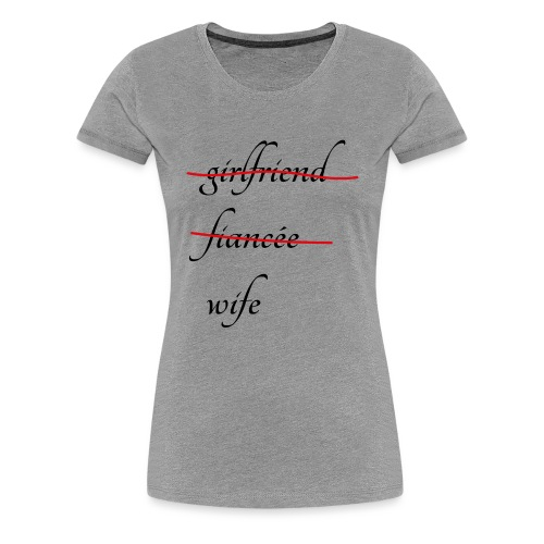 Wife - Frauen Premium T-Shirt