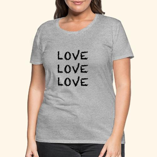 LOVE Black 001 - Frauen Premium T-Shirt