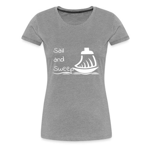 Sail and Sweep White - Women's Premium T-Shirt