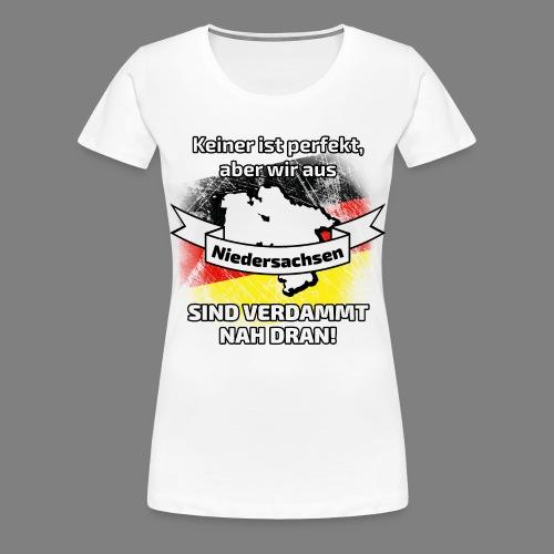 Perfekt Niedersachsen - Frauen Premium T-Shirt