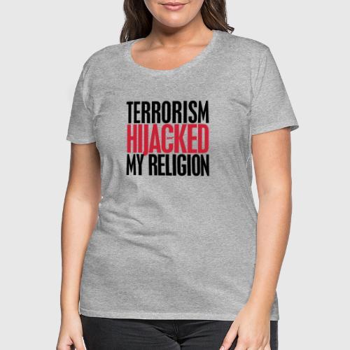 TERROISM png - Dame premium T-shirt