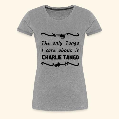 Charlie Tango - Women's Premium T-Shirt