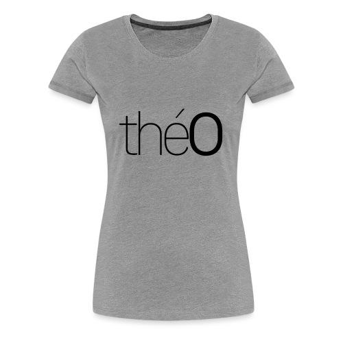 théO - T-shirt Premium Femme