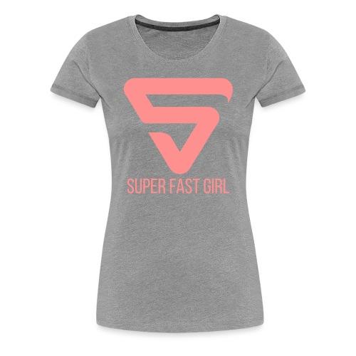 Super Fast Girl - T-shirt Premium Femme