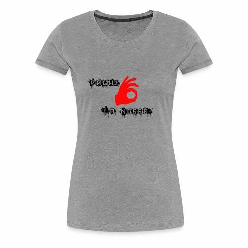 Paghi la mossa! - Maglietta Premium da donna