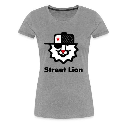 Street lion - T-shirt Premium Femme