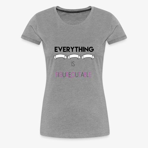 figureputable - Women's Premium T-Shirt