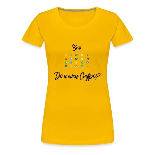 Crypto Bro - T-shirt Premium Femme