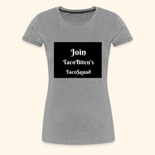 TacoBiten's squad - Premium-T-shirt dam