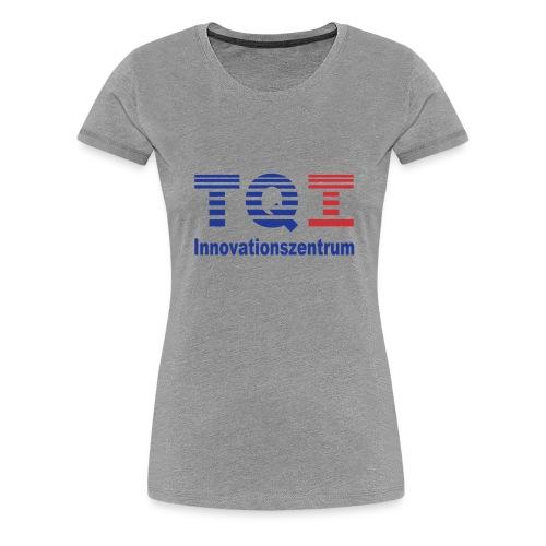 www.tqi.de Innovationszentrum - Frauen Premium T-Shirt