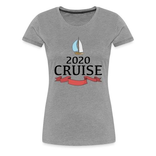 kreuzfahrt 2020 - Frauen Premium T-Shirt