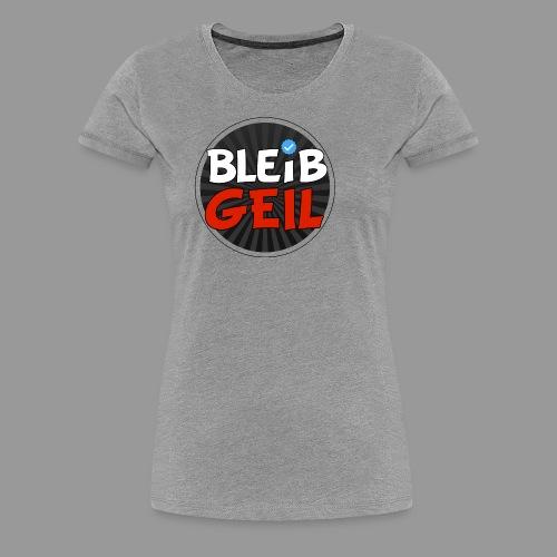 BleibGeil RotSchwarz - Frauen Premium T-Shirt