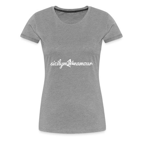 Sicilymonamour TM white - Maglietta Premium da donna