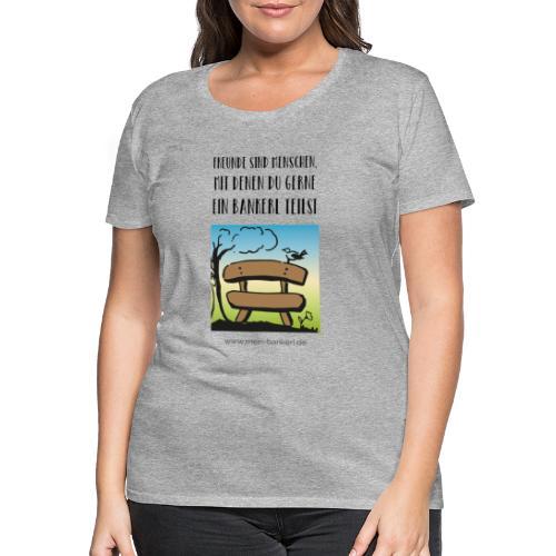 Bankerl-Freunde - Frauen Premium T-Shirt