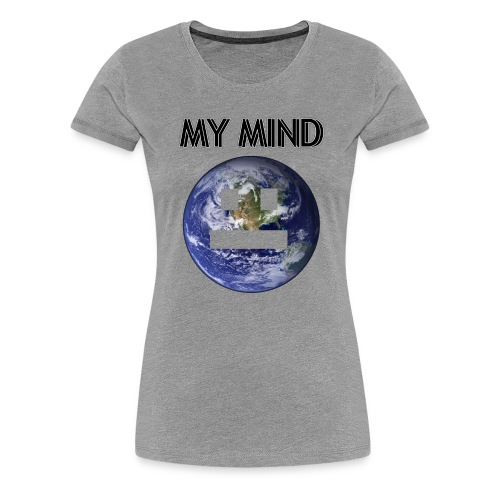 MY MIND - Premium-T-shirt dam
