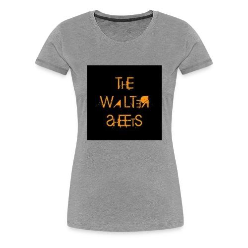 the waltersheets - T-shirt Premium Femme