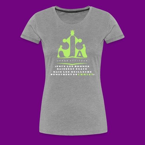 tous les hommes naissent égaux... - T-shirt Premium Femme