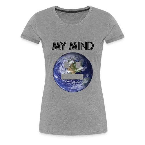 MY MIND - Premium-T-shirt dam