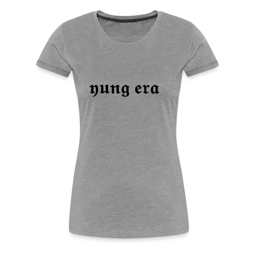 yungera - Frauen Premium T-Shirt