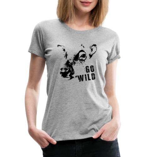 Go Wild - Frauen Premium T-Shirt