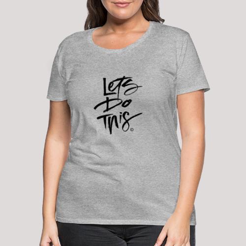 LDT Clear MASTER BLK - Women's Premium T-Shirt