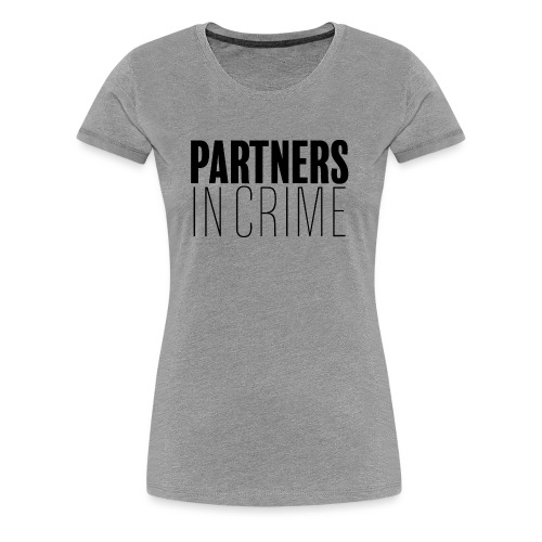 Partenaires du crime - T-shirt Premium Femme