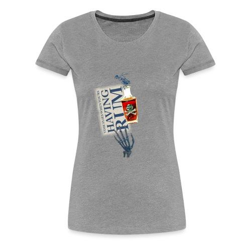 Rum needs - Women's Premium T-Shirt