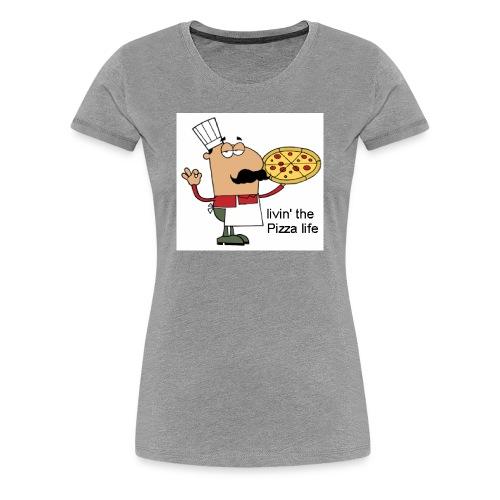 livin' the Pizza life - Frauen Premium T-Shirt