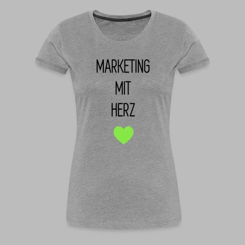 Marketing mit Herz - Frauen Premium T-Shirt