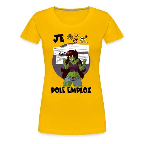 Je %@# Pôle Emploi - T-shirt Premium Femme