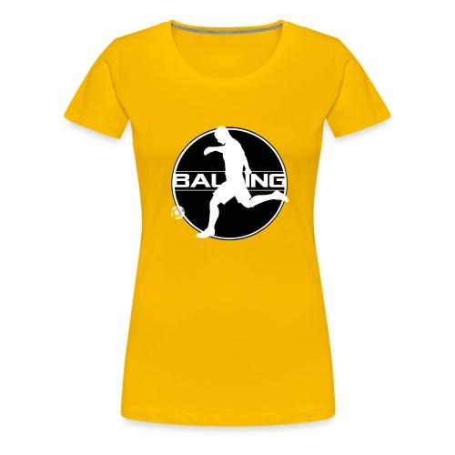 Balling - Vrouwen Premium T-shirt