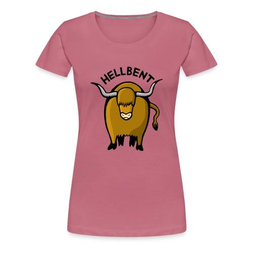 Hellbent - Naisten premium t-paita