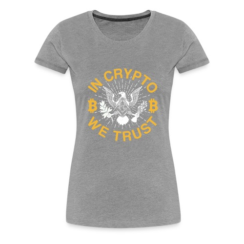 IN CRYPTO WE TRUST - Frauen Premium T-Shirt