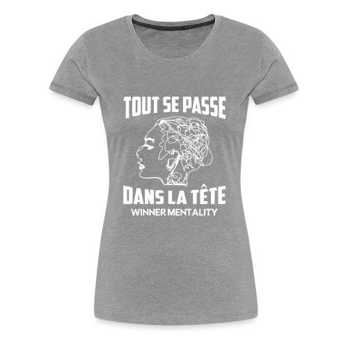 T-shirt motivation - T-shirt Premium Femme