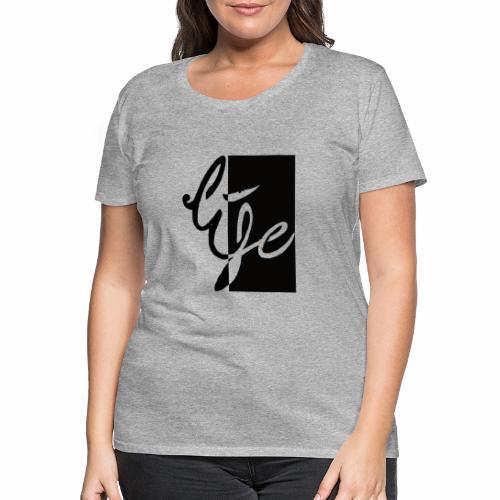 Life Logo 02 - T-shirt Premium Femme