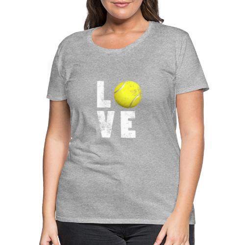 LoveTennis Shirt Ideal Gift For Tennis Players - Camiseta premium mujer