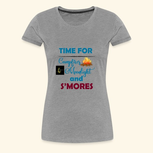 Time for camping and S'mores - Women's Premium T-Shirt