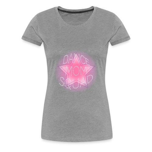 dance mom squad - T-shirt Premium Femme
