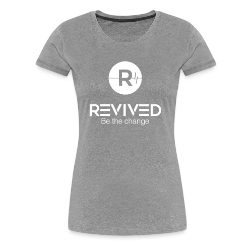 Revived Be the change - Women's Premium T-Shirt