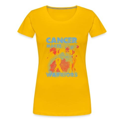 cancer makes warriors - Women's Premium T-Shirt