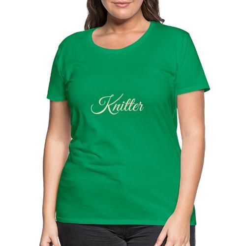 Knitter, tan - Women's Premium T-Shirt