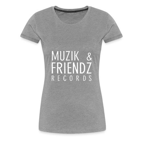 Muzik & Friendz Records Logo 2 - Vrouwen Premium T-shirt