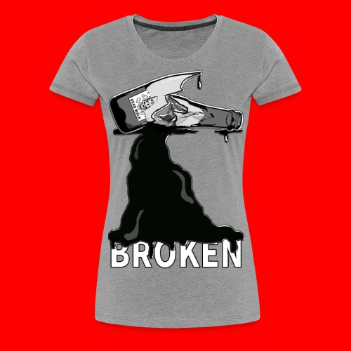 Broken - Women's Premium T-Shirt