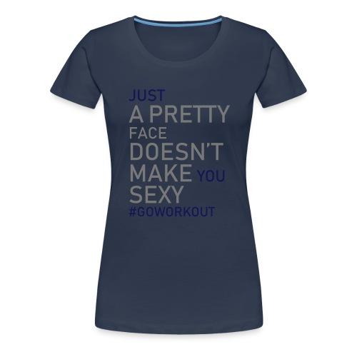 Just a pretty face... - Women's Premium T-Shirt