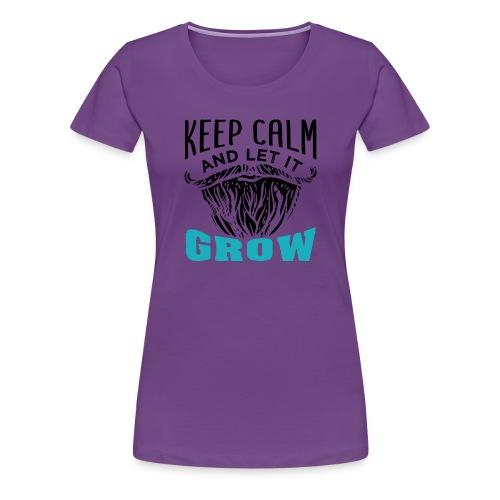 Beard Keep Calm And Let It Grow - Frauen Premium T-Shirt