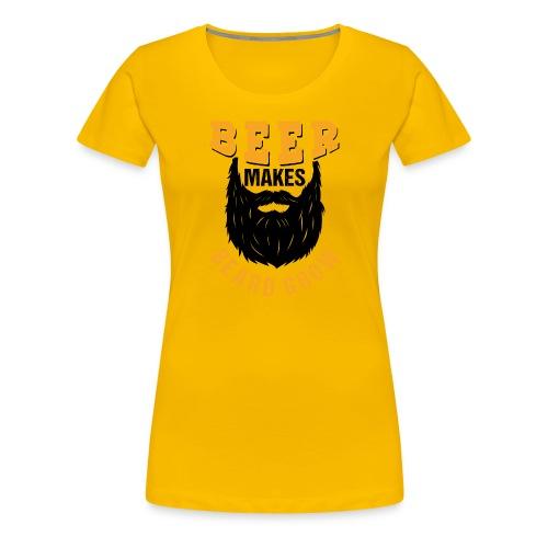 Beer Makes Beard Grow Funny Gift - Frauen Premium T-Shirt
