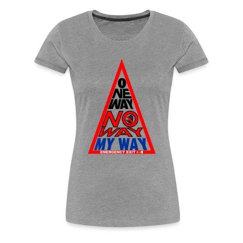 No way - Maglietta Premium da donna