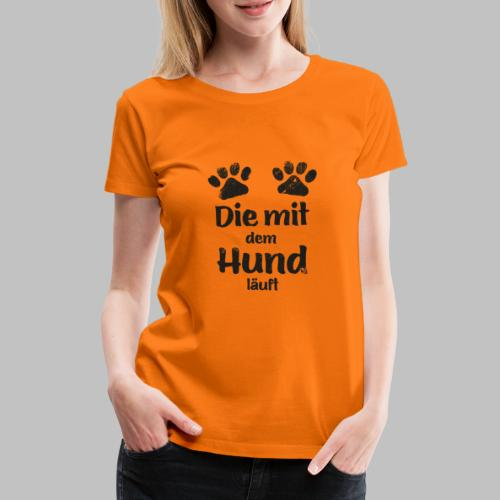 Die mit dem Hund läuft - Pfote - Black Edition V2 - Frauen Premium T-Shirt