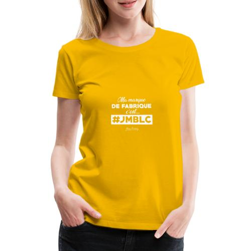 Ma marque de fabrique - T-shirt Premium Femme